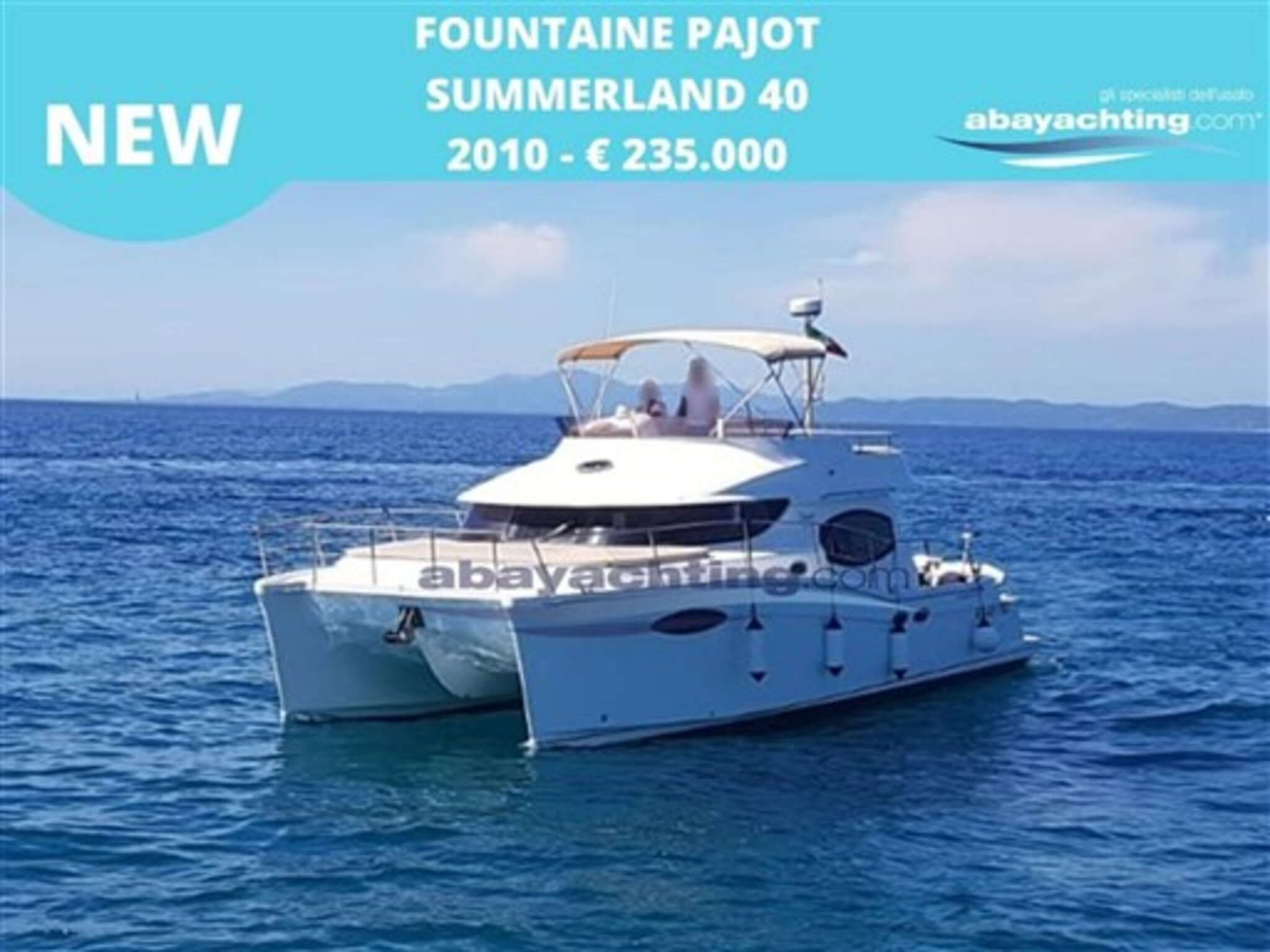 New arrival Fountain Pajot Summerland 40