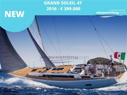 New arrival Grand Soleil 47