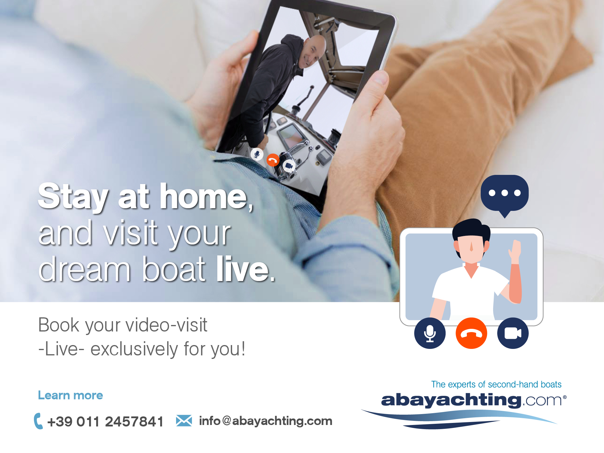 Stay at home, and visit your dream boat live!