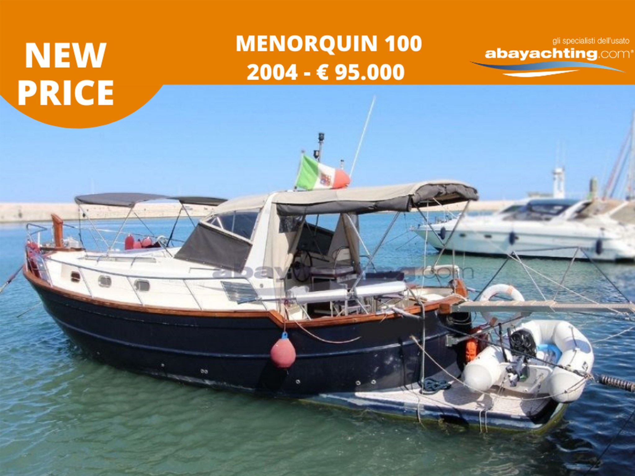 New price Menorquin 100