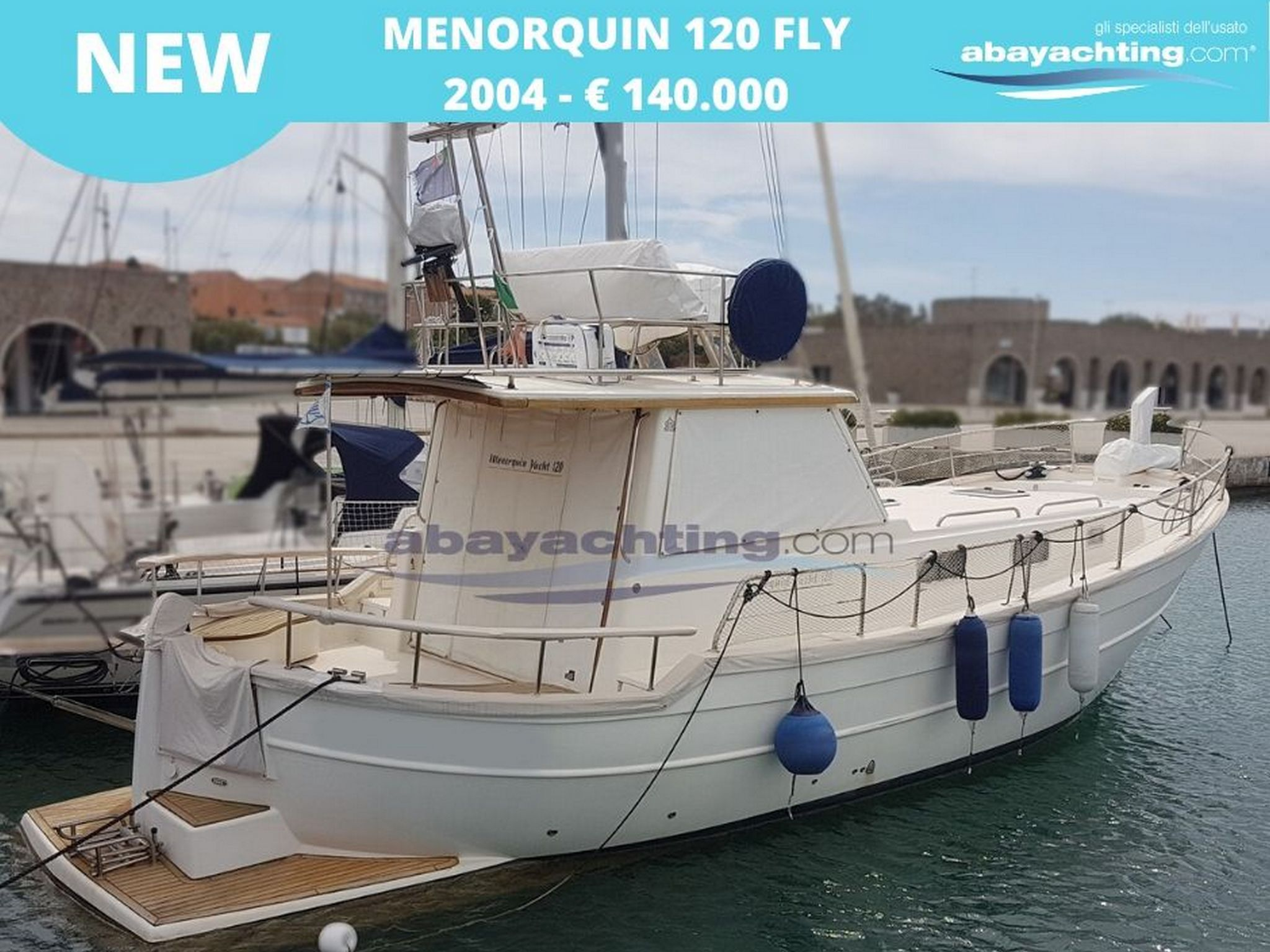 New arrival Menorquin 120 Fly