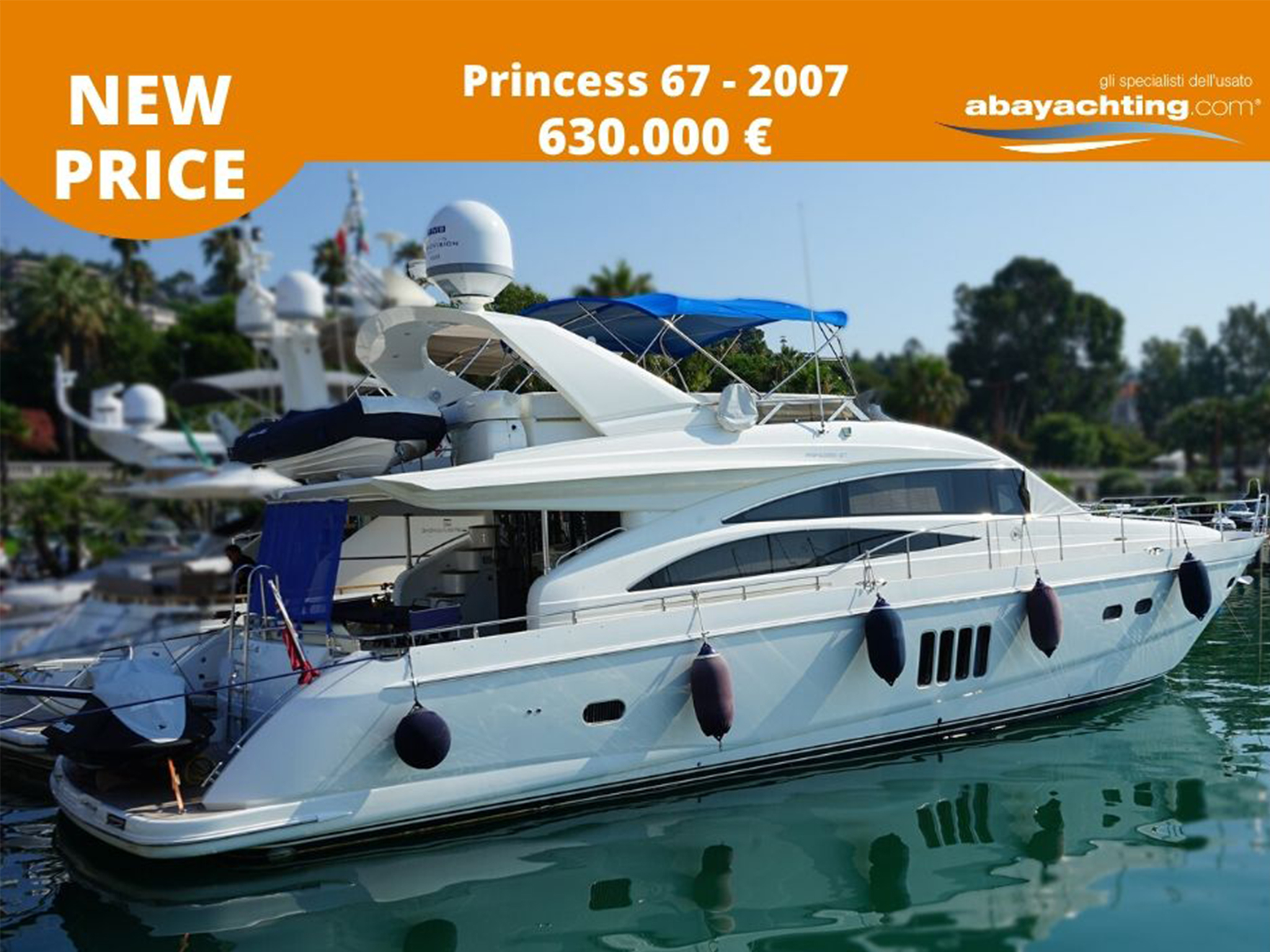Price reduction Princess 67
