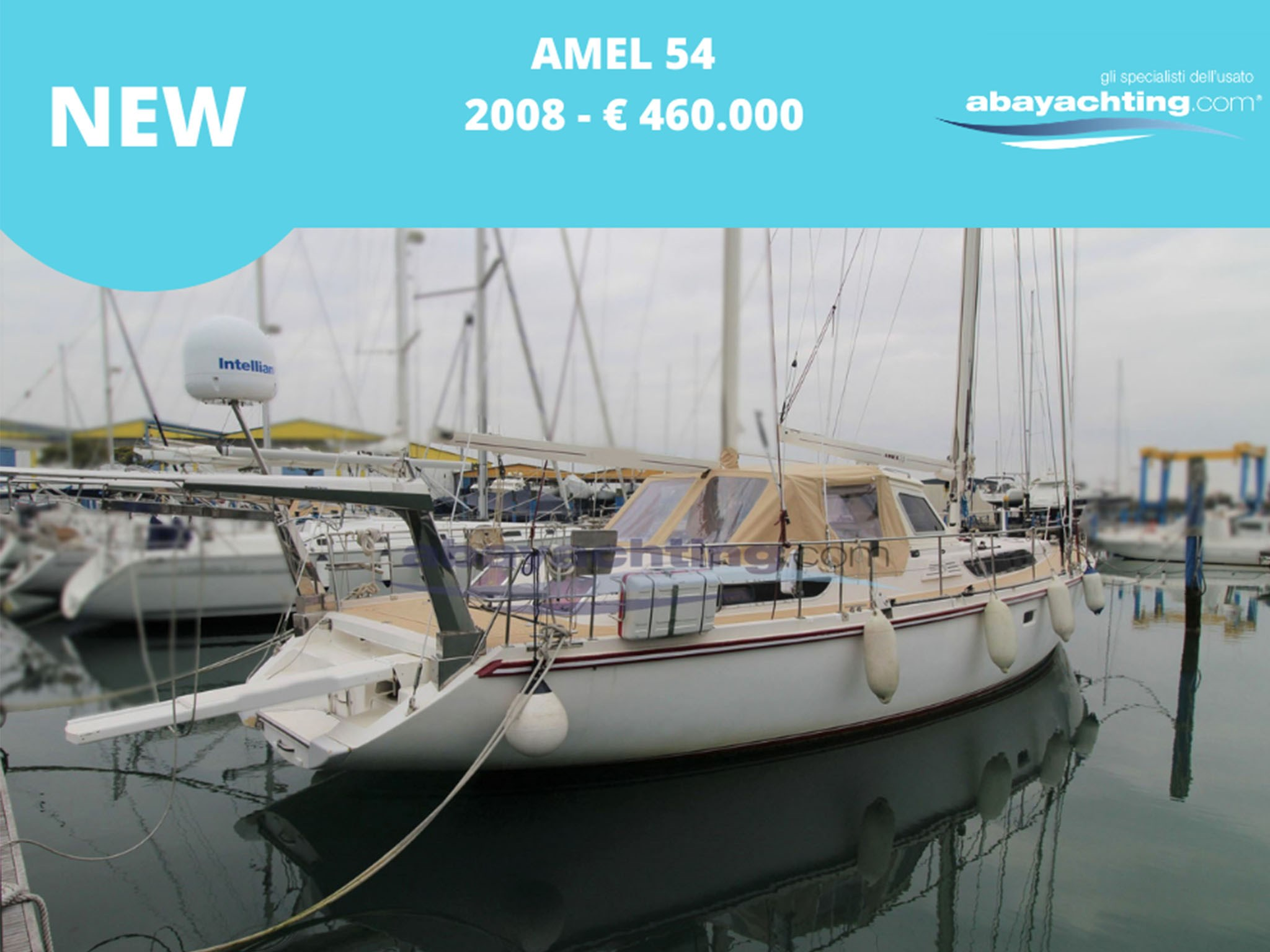 New arrival Amel 54 year 2008